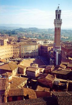 Siena, Italy- I only spent three months there, but still consider it my home away from home.
