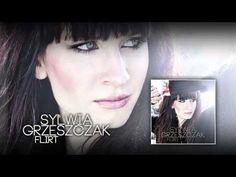Sylwia Grzeszczak - Flirt (official audio) - YouTube