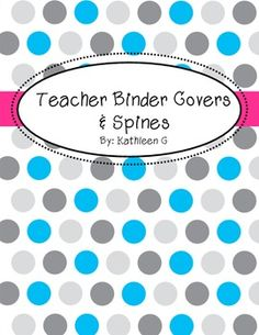 Polka Dot Teacher Binder Covers and Spines $