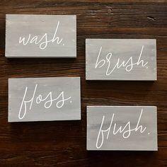 Wash Brush Floss Flush  Customized Wooden Bathroom Sign