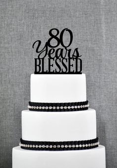 80 Years Blessed Cake Topper Classy 80th Birthday Anniversary