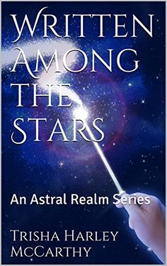 Written Among the Stars: An Astral Realm Series #Free #Kindle #books