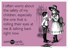 I worry about my children constantly!