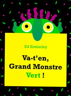 Go Away, Big Green Monster! (Hardcover) by Ed Emberley Big Green Monster, Monster Go, Monster Books, Petite Section, Good Adjectives, Ed Emberley, Monster Crafts, Kindergarten Smorgasboard, Nouns And Verbs