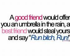 Funny Best Friend Quotes - Bing Images