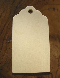 "Birch Wood 3"" Hang Tags (25 tags)  $5.99 pkg/ 3 pkgs $5 each    For seating assignments, write name on card, attach table number to a ribbon through hole"