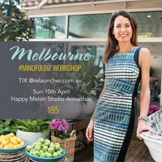 Melbourne #MINDFULBIZ Workshop 2016 – Relauncher - Health & Wellness Business Coaching | Networking Events | Editorial