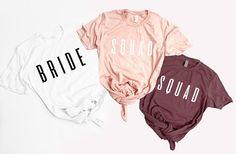 Squad Tshirts Bachelorette Party Bridal Shower shirts