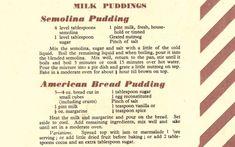 Semolina Pudding/American Bread Pudding recipes (Eating for Victory: Original Second World War Ration Recipes)