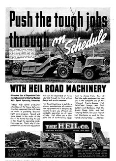 1940 advertisement for Heil's Truc-Trailer Scoop, a 10 cubic yard, gasoline powered 3-axle motor scraper. Not particularly successful, further production was curtailed by WWII.