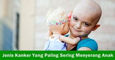 Jenis Kanker Yang Paling Sering Menyerang Anak  Orang dewasa biasanya bisa terserang kanker di mana saja. Namun berbeda dengan anak-anak. Nah, Cancer.org telah memberikan informasi penting buat kita mengenai kanker apa saja yang umum terjadi pada anak. Simak selengkapnya.  http://ciricirikankerkelenjargetahbening1.blogspot.co.id/2016/12/jenis-kanker-yang-paling-sering.html