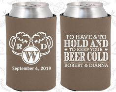 to have and to hold and to keep your beer cold personalized wedding monogrammed