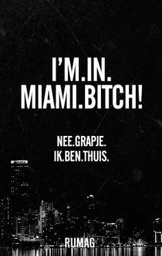 May because Lyrics to im in miami bitch the