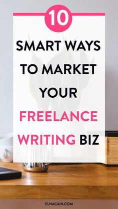 10 Smart Ways to Market Your Freelance Writing Biz – Hate the thought of marketing your freelance services? If you're a freelance writer looking for a freelance writing job then marketing is what you have to do. Here are 10 smart ways to market your freelance biz without being all salesy.