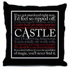 Castle TV Show quotes on a throw pillow. Funny quotes from Rick Castle and Kate Beckett.