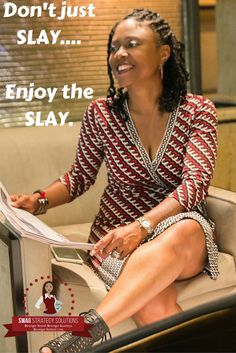 """If you're going """"to SLAY all day"""" you should enjoy it. If you're not enjoying your business, or need some serious focus because you're all over the place, find out what SWAG Strategy can do for you! slay all day 