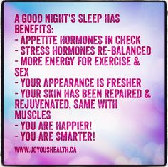 Sleep is good for you!