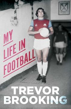 """Read """"My Life in Football"""" by Trevor Brooking available from Rakuten Kobo. When Trevor Brooking was still at school, the Essex-born teenager was one of the most eagerly pursued prospects in Londo. Retro Football, Football Team, Vintage Football, Trevor Brooking, Soccer Books, West Ham United Fc, Association Football, England Football, Fa Cup"""