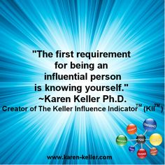 """The first requirement for being an influential person is knowing yourself"" #influence"