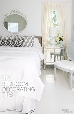 Use these helpful decorating tips to create the bedroom of your dreams: