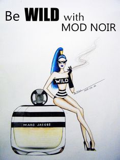 """""""Be wild with Mod Noir 💙 👌 Fashion Illustrations, Famous People, Perfume, Twitter, Art, Art Background, Kunst, Performing Arts, Fashion"""