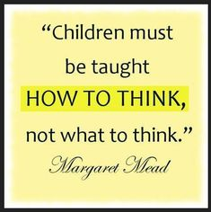 ...  How to think, how to make decisions, are very important.  Hope my parents taught me more.