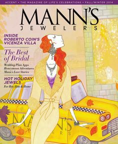 Mannsjewelers accent fall2014  Mann's Jewelers Accent Magazine 2014