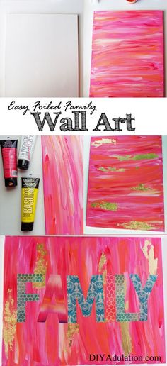 Home improvement doesn't need to mean ripping down walls or adding new flooring. Make this DIY easy foiled family wall art to inspire your own revamp!