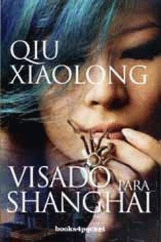 Visado para Shangai - Qiu Xiaolong Shanghai, Top Ten Books, Visa, Movie Posters, Movies, Love Phrases, Serial Killers, Recommended Books, Verses