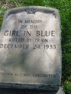 """""""The Girl In Blue"""" A mysterious friendly visitor in Willoughby, Ohio walked in front of a moving train on Dec. 24, 1933-despite not knowing who she was the town donated funds to give her a head stone and 3,000 locals came out to say goodebye"""