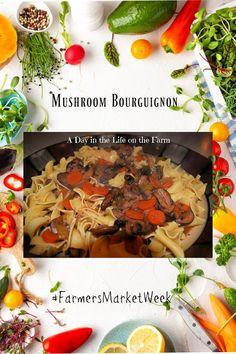 A Day in the Life on the Farm: Mushroom Bourguignon #FarmersMarketWeek Zucchini Vegetable, Grilled Vegetable Recipes, Grilled Vegetables, Yummy Pasta Recipes, Sauce Recipes, Delicious Desserts, Easy Vegetarian Dinner, Vegetarian Recipes, Mushroom Bourguignon