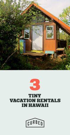 Tiny house vacation rentals.