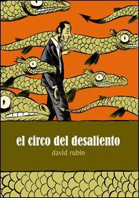 El Circo del desaliento / David Rubín
