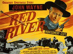 """""""Red River"""" (1948) with John Wayne, Montgomery Clift, Coleen Gray, Joanne Dru"""