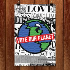The Media Wants You to Vote Our Planet by Jasmine Wilks for Vote Our Planet by Creative Action Network - 1