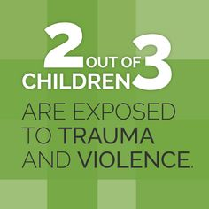 2 out of 3 children are exposed to violence. Get the facts and learn more at www.futureswithoutviolence.org