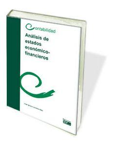 Análisis de estados económico-financieros / autor, José Ignacio Llorente Olier ; prólogo, Sotero Amador Fernández