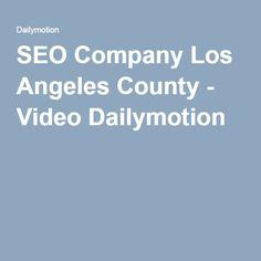 SEO Company Los Angeles County - Video Dailymotion