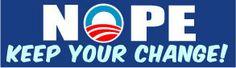 NOPE Keep Your Change Political Bumper Sticker