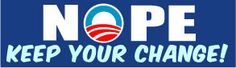 NOPE Keep Your Change Political Bumper Sticker