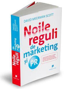 Noile reguli de marketing si PR by David Meerman Scott