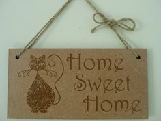 Home Sweet Home Sign  Wooden Wall Sign    Designed and Made by Craf'u  The Engraving Workshop  100% Handmade in UK Cat Design Home Sweet Home Sign Everyone