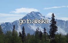 .I'm going to Alaska!!