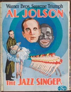 Al Jolson, The Jazz Singer, 1928, the first talking picture