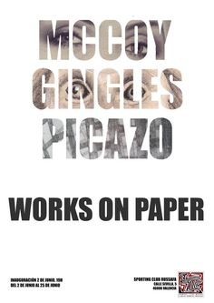 McCOY   GINGLES   PICAZO – Arts on paper