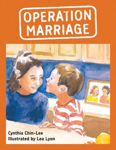 """Literature that will help kids understand the concept of a same-sex wedding: """"Operation Marriage"""" by Cynthia Chin-Lee #gay #LGBT #kids #books"""
