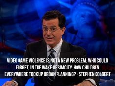 Video Games & Violence: Colbert Knows - Google Search