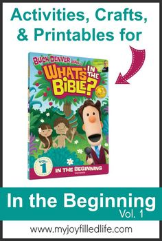 Activities, Crafts, & Printables for What's in the Bible? Vol. 1 - In the Beginning