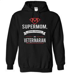 VETERINARIAN SUPERMOM T Shirts, Hoodies, Sweatshirts - #cheap sweatshirts #hooded sweatshirt dress. PURCHASE NOW => https://www.sunfrog.com/Funny/VETERINARIAN--SUPERMOM-8414-Black-4589401-Hoodie.html?60505