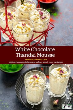 White Chocolate Thandai Mousse is the perfect fun dessert to celebrate Holi! This eggless mousse combines the flavors of thandai and white chocolate. Eggless Desserts, Eggless Recipes, Fun Desserts, Cooking Recipes, Holi Recipes, Sweets Recipes, Party Recipes, Indian Dessert Recipes, Indian Sweets